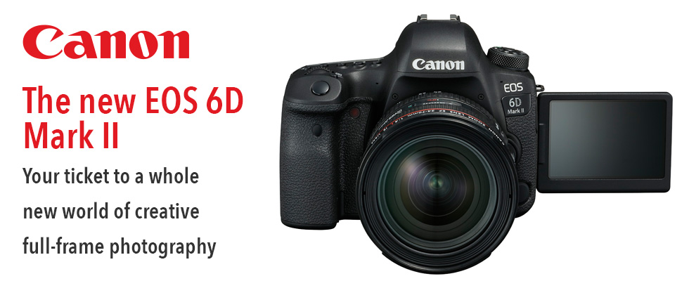 New Canon 6D Mark II Camera Announced – ISS | Image Supply